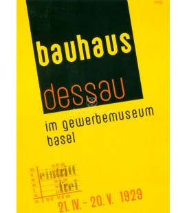 Cartel de la e/posicion itinerante de la Bauhaus en Basilea